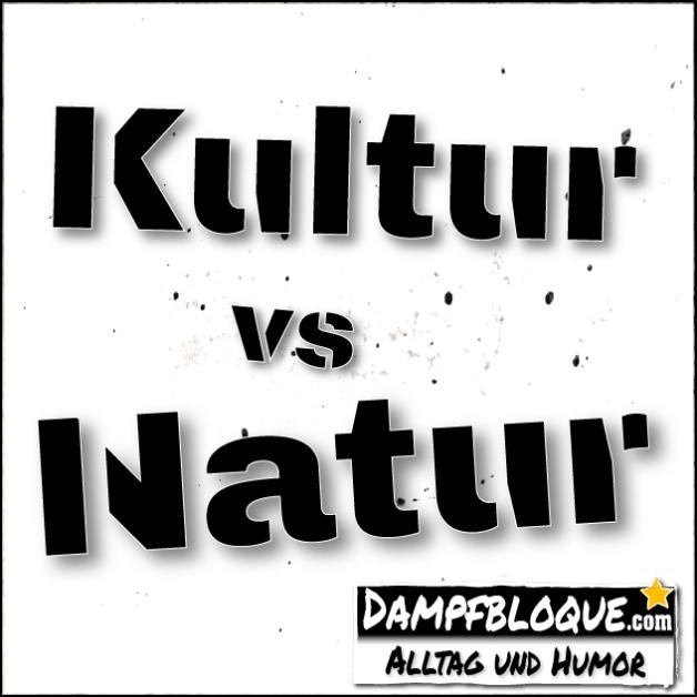 Kultur vs Natur